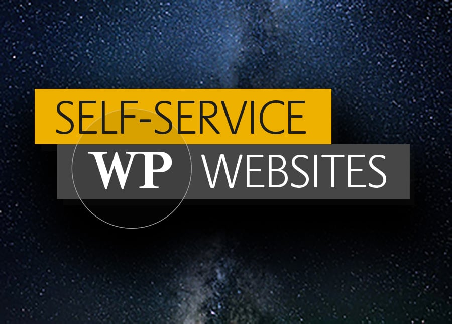 Self-service | Hosted managed CMS WordPress sites
